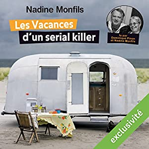 Les Vacances d'un serial killer | Livre audio