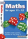 img - for Maths for Ages 11-12: Workbook by Brodie, Andrew, Culham, Keith (February 5, 2003) Paperback book / textbook / text book