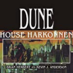 Dune: House Harkonnen: House Trilogy, Book 2 (       UNABRIDGED) by Kevin J. Anderson, Brian Herbert Narrated by Scott Brick