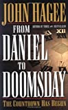 From Daniel to Doomsday: The Countdown Has Begun (0785268189) by Hagee, John