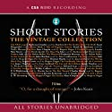 Short Stories: The Vintage Collection (       UNABRIDGED) by F. Scott Fitzgerald, Saki, Thomas Hardy, Kate Chopin, James Thurber, P. G. Wodehouse Narrated by Derek Jacobi, Martin Jarvis, Hugh Laurie, Barbara Leigh-Hunt, Rupert Degas