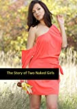 The Story of Two Naked Girls (English Edition)