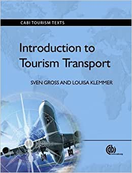 Introduction To Tourism Transport (CABI Tourism Texts)