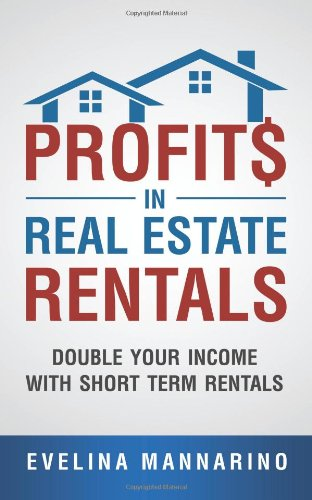 Profits in Real Estate Rentals: Double Your Income