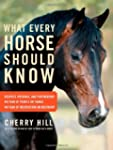 What Every Horse Should Know: A Train...