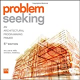img - for Problem Seeking: An Architectural Programming Primer by William M. Pena (2012-02-28) book / textbook / text book