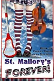 img - for St. Mallory's Forever! book / textbook / text book