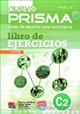 img - for Nuevo Prisma: Libro De Ejercicios + CD (C2) (French Edition) book / textbook / text book
