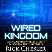 Wired Kingdom | Rick Chesler