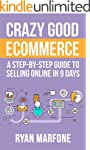 Crazy Good Ecommerce: A STEP-BY-STEP...