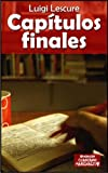 img - for Cap tulos Finales (Spanish Edition) book / textbook / text book