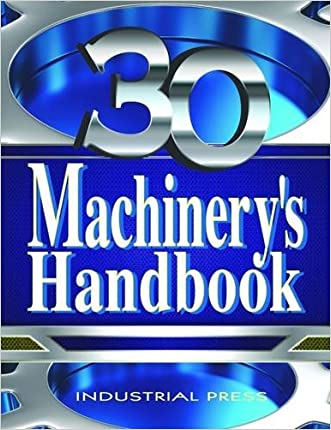 Machinery's Handbook, 30th Edition, Large Print (Machinery's Handbook (Large Print))