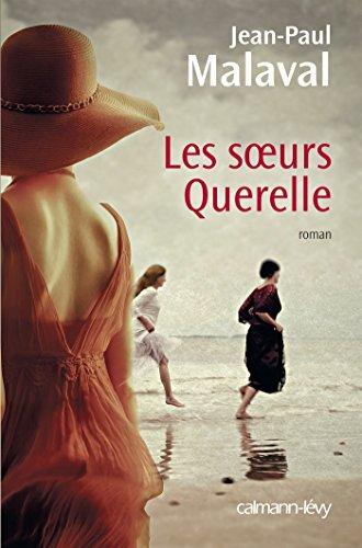 Les Soeurs Querelle (Cal-Lévy-France de toujours et d'aujourd'hui) gratuit