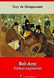 Bel-Ami (Nouvelle édition augmentée) (Annoté) (French Edition)