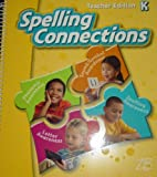 img - for ZB Spelling Connections Grade K Teacher Edition NEW by Zaner-Bloser book / textbook / text book