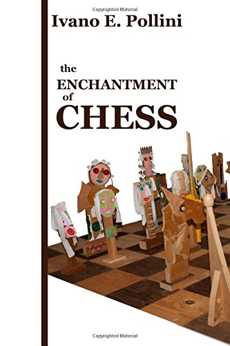 the Enchantment of Chess