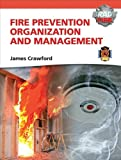 Fire Prevention Organization & Management with MyFireKit (0135087848) by Crawford, James