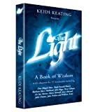 The Light: A Book of Wisdom (0957159609) by Keidi Keating