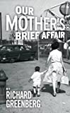 img - for Our Mother's Brief Affair (Oberon Modern Plays) book / textbook / text book