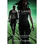 Raging Star: Dust Lands, Book 3 (       UNABRIDGED) by Moira Young Narrated by To Be Announced