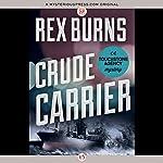 Crude Carrier | Rex Burns
