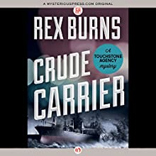 Crude Carrier (       UNABRIDGED) by Rex Burns Narrated by Gary Dikeos