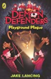 Demon Defenders Playground Plague