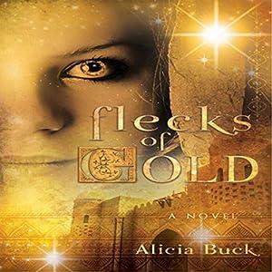 Flecks of Gold Audiobook