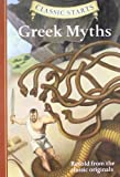 img - for Classic Starts: Greek Myths (Classic Starts Series) book / textbook / text book