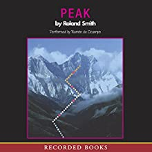 Peak Audiobook by Roland Smith Narrated by Ramon De Ocampo