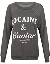 Womens Ladies Cocaine And Caviar Print Jumper Pullover Sweatshirt Top T-shirt UK 8/10 - AUS 8/10 - US 4/6Charcoal