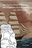 Die Tagebuchaufzeichnungen des Seefahrers Paul Meinheit