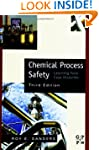 Chemical Process Safety: Learning fro...