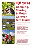 Cade'S Camping, Touring & Motor Caravan Site Guide 2014 (Cade's Guides)