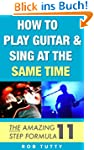 How To Play Guitar And Sing At The Sa...