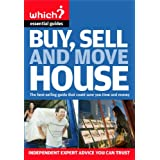 Buy, Sell and Move House (Which? Essential Guides)by Kate Faulkner