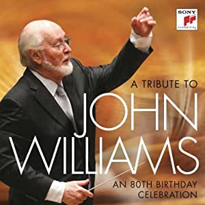 A Tribute to John Williams - An 80th Birthday Celebration