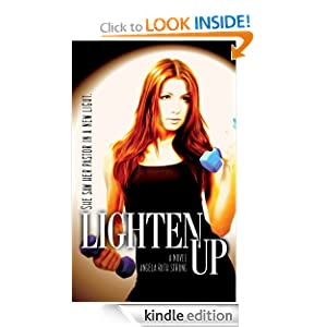 Lighten Up (Body and Soul Series)