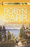 Informed Risk: A Hero for Sophie Jones (Bestselling Author Collection)