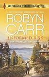 Informed Risk: A Hero for Sophie Jones (Harlequin Bestselling Author)