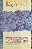 Madwoman's Underclothes: Essays and Occasional Writings, 1968-85 (Picador Books) (0330294075) by Greer, Germaine