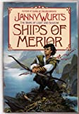 Ships of Merior (Wars of Light and Shadow, Vol 2) (0061052167) by Wurts, Janny