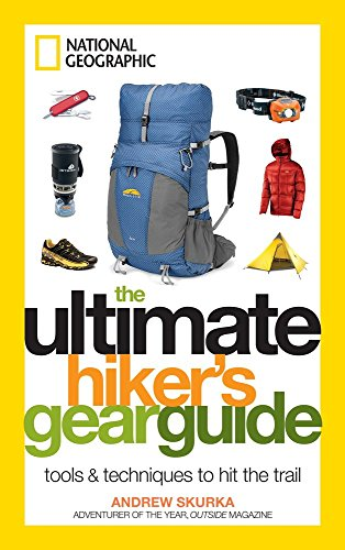 The-Ultimate-Hikers-Gear-Guide-by-Andrew-Skurka