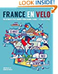 France en Velo: The Ultimate Cycle Jo...