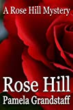 img - for Rose Hill (Rose Hill Mystery Series Book 1) book / textbook / text book