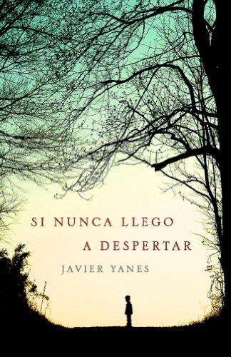 Si nunca llego a despertar, Javier Yanes 51-dZvYaedL._