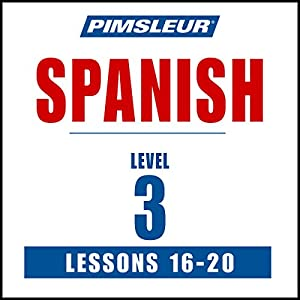 Spanish Level 3 Lessons 16-20 Audiobook