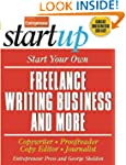 Start Your Own Freelance Writing Busi...