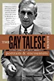 The Gay Talese Reader: Portraits and Encounters (0802776752) by Talese, Gay