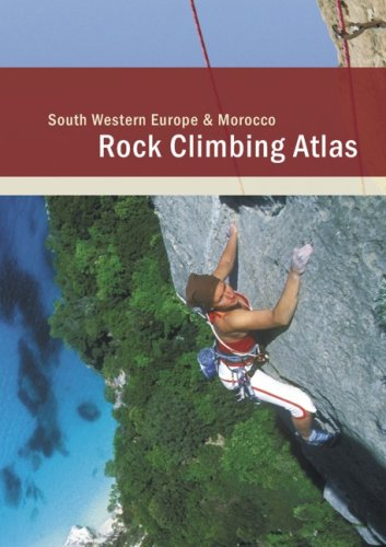 South Western Europe & Morocco Rock Climbing Atlas
